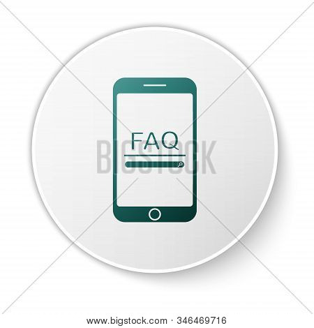 Green Mobile Phone With Text Faq Information Icon Isolated On White Background. Frequently Asked Que