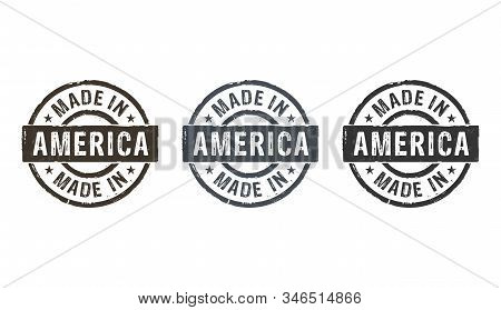 Made In America Stamp Icons In Few Color Versions. Factory, Manufacturing And Production Country Con