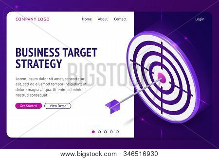 Business Target Strategy Isometric Landing Page. Arrow Stuck In Center Of Shooting Aim, Financial Go