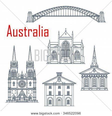 Australian Harbour Bridge, St Mary And Saint James Church, St. Andrews Cathedral, Hyde Park Barracks