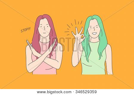 Sign Language, Stop And Ok, Opposite Emotions Concept. Call To Stop, Prohibition And Consent Gesture