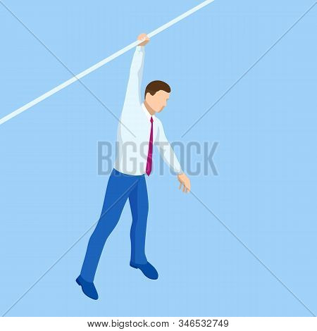 Isometric Businessman Tightrope Walker Is On The Rope. Risk Challenge In Business, Business Risk, Co