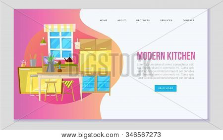Modern Kitchen With Furniture Cartoon Vector Web Template. Furnished Dining Room With Cupboards, Win