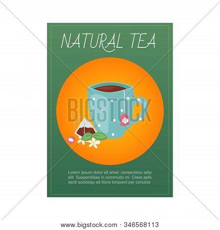Natural Tea, Green, Indian And Ceylon Organic Tea Mug With Flowers And Herbs Poster Vector Illustrat