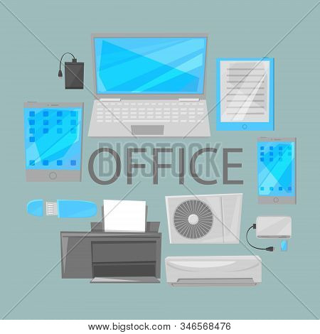 Group Computer Office Equipment Vector Illustration. Laptop, Monitor, Tablet Pc, Smartphone And Prin