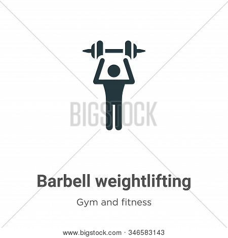 Barbell weightlifting icon isolated on white background from gym and fitness collection. Barbell wei