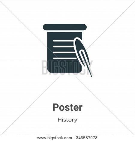 Poster icon isolated on white background from history collection. Poster icon trendy and modern Post