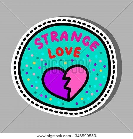 Strange Love Hand Drawn Vector Illustration In Cartoon Comic Style Broken Heart Violet Pink