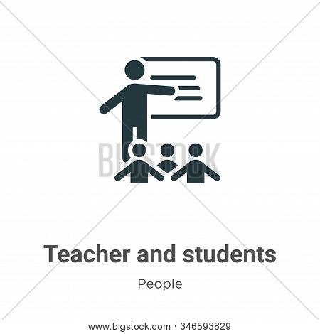 Teacher And Students Glyph Icon Vector On White Background. Flat Vector Teacher And Students Icon Sy