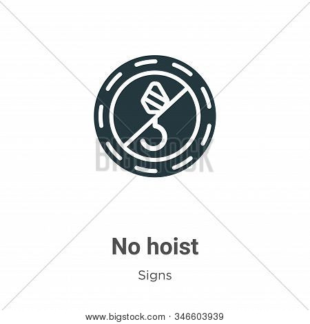 No hoist icon isolated on white background from signs collection. No hoist icon trendy and modern No