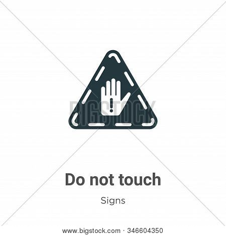 Do not touch icon isolated on white background from signs collection. Do not touch icon trendy and m