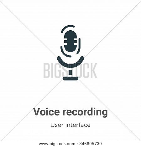 Voice recording icon isolated on white background from user interface collection. Voice recording ic