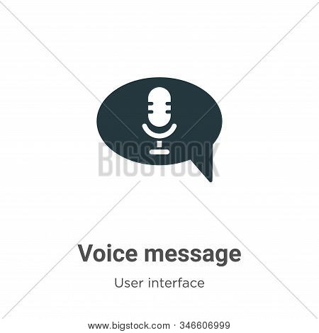Voice Message Glyph Icon Vector On White Background. Flat Vector Voice Message Icon Symbol Sign From