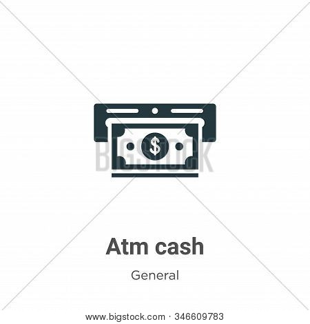 Atm cash icon isolated on white background from general collection. Atm cash icon trendy and modern