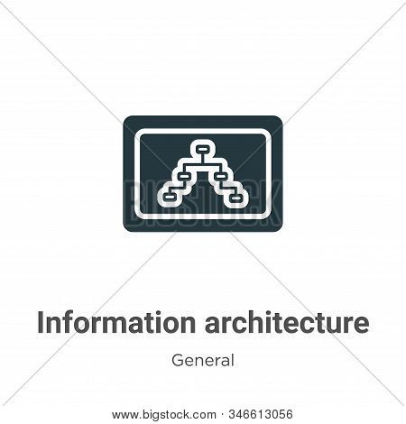 Information architecture icon isolated on white background from general collection. Information arch