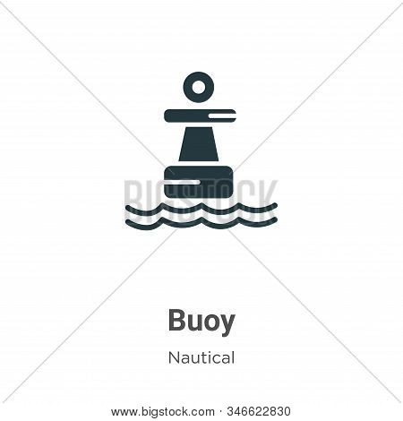 Buoy Glyph Icon Vector On White Background. Flat Vector Buoy Icon Symbol Sign From Modern Nautical C