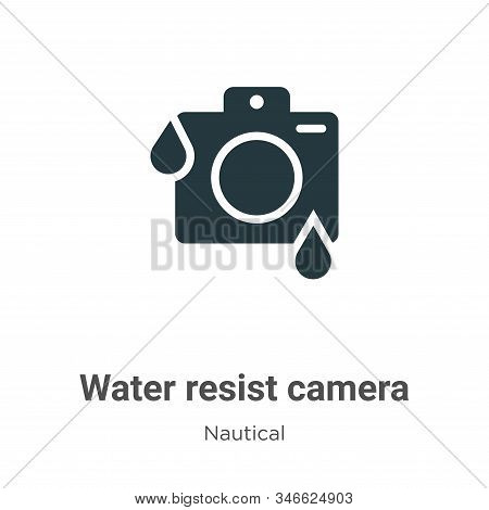 Water Resist Camera Glyph Icon Vector On White Background. Flat Vector Water Resist Camera Icon Symb