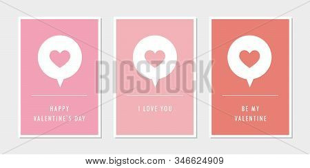 Set Of Valentines Day Greeting Cards With Heart Speach Bubble Vector Illustration Eps10