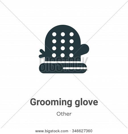 Grooming Glove Glyph Icon Vector On White Background. Flat Vector Grooming Glove Icon Symbol Sign Fr
