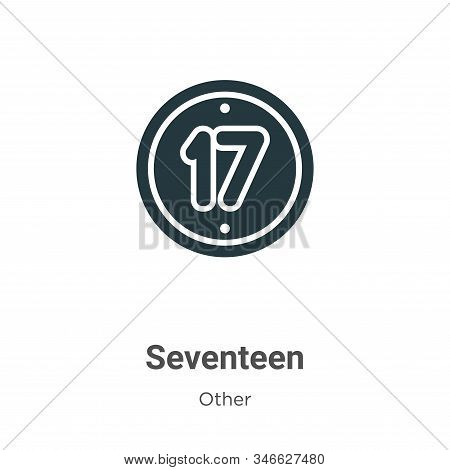 Seventeen icon isolated on white background from other collection. Seventeen icon trendy and modern