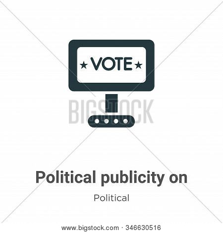 Political publicity on monitor screen icon isolated on white background from political collection. P