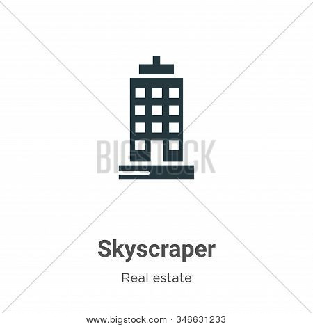 Skyscraper icon isolated on white background from real estate collection. Skyscraper icon trendy and
