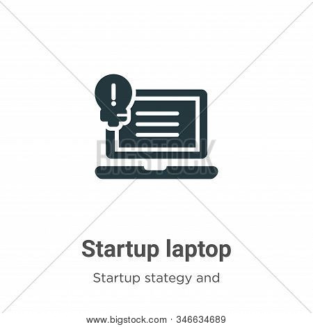Startup Laptop Glyph Icon Vector On White Background. Flat Vector Startup Laptop Icon Symbol Sign Fr