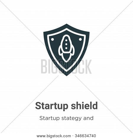 Startup Shield Glyph Icon Vector On White Background. Flat Vector Startup Shield Icon Symbol Sign Fr