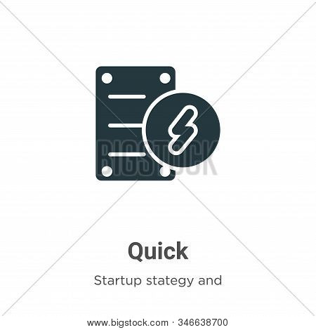 Quick icon isolated on white background from startup collection. Quick icon trendy and modern Quick