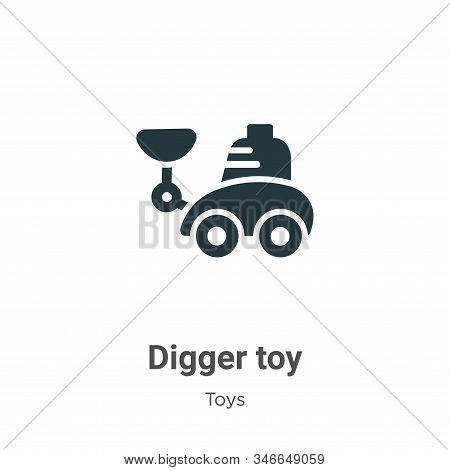 Digger Toy Glyph Icon Vector On White Background. Flat Vector Digger Toy Icon Symbol Sign From Moder