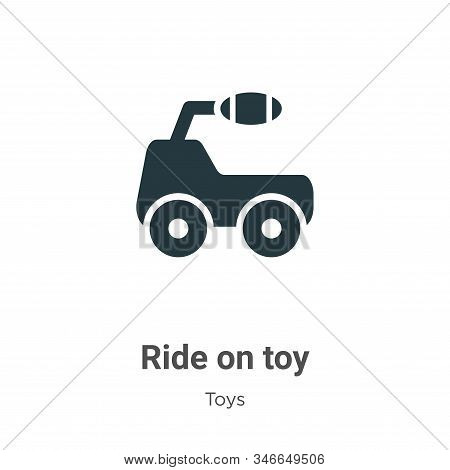 Ride on toy icon isolated on white background from toys collection. Ride on toy icon trendy and mode