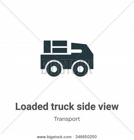 Loaded truck side view icon isolated on white background from transport collection. Loaded truck sid