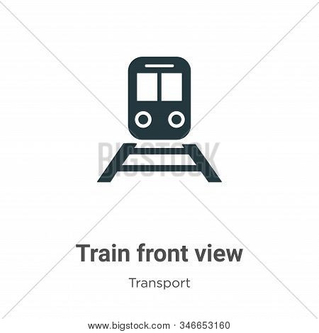 Train Front View Glyph Icon Vector On White Background. Flat Vector Train Front View Icon Symbol Sig