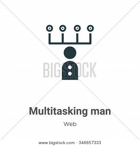 Multitasking Man Glyph Icon Vector On White Background. Flat Vector Multitasking Man Icon Symbol Sig