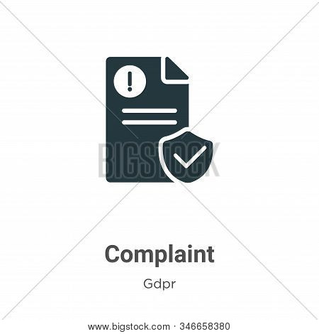 Complaint Glyph Icon Vector On White Background. Flat Vector Complaint Icon Symbol Sign From Modern