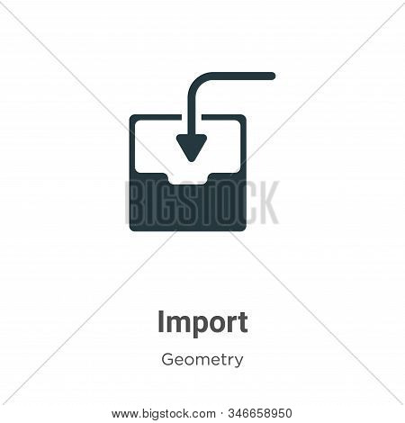 Import Glyph Icon Vector On White Background. Flat Vector Import Icon Symbol Sign From Modern Geomet
