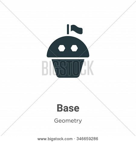 Base icon isolated on white background from geometry collection. Base icon trendy and modern Base sy