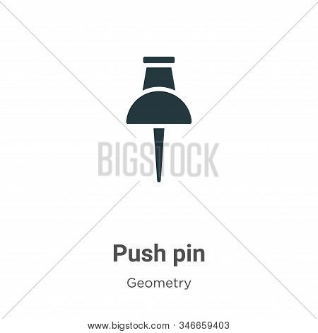 Push pin icon isolated on white background from geometry collection. Push pin icon trendy and modern