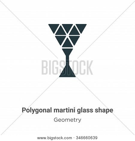 Polygonal Martini Glass Shape Glyph Icon Vector On White Background. Flat Vector Polygonal Martini G