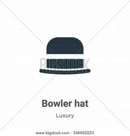 Bowler Hat Glyph Icon Vector On White Background. Flat Vector Bowler Hat Icon Symbol Sign From Moder