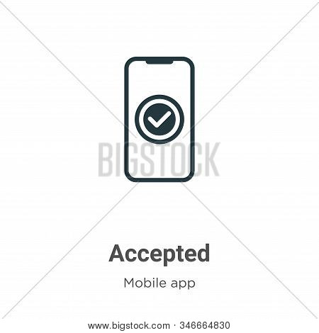 Accepted icon isolated on white background from mobile app collection. Accepted icon trendy and mode