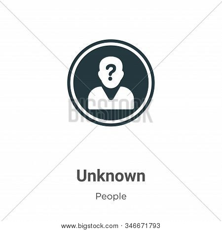 Unknown Glyph Icon Vector On White Background. Flat Vector Unknown Icon Symbol Sign From Modern Peop