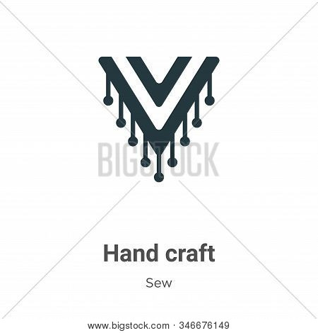 Hand Craft Glyph Icon Vector On White Background. Flat Vector Hand Craft Icon Symbol Sign From Moder