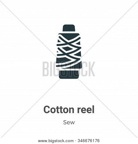Cotton Reel Glyph Icon Vector On White Background. Flat Vector Cotton Reel Icon Symbol Sign From Mod