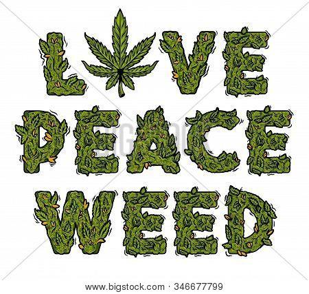 Decorative Green Marijuana Slogan With Isolated Lettering Design Weed Inscription