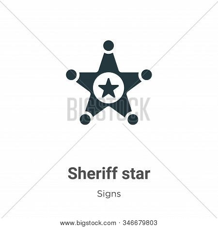 Sheriff Star Glyph Icon Vector On White Background. Flat Vector Sheriff Star Icon Symbol Sign From M