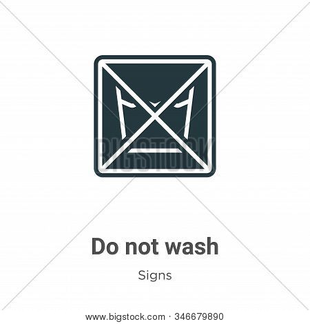 Do not wash icon isolated on white background from signs collection. Do not wash icon trendy and mod