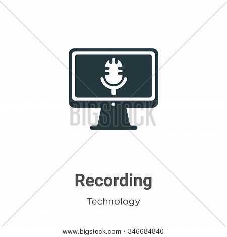 Recording Glyph Icon Vector On White Background. Flat Vector Recording Icon Symbol Sign From Modern