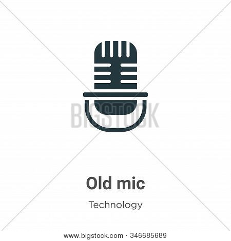 Old mic icon isolated on white background from technology collection. Old mic icon trendy and modern