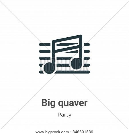 Big quaver icon isolated on white background from party collection. Big quaver icon trendy and moder